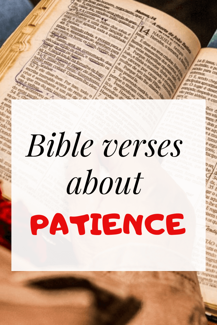 Bible Verses About Patience in Hard Times