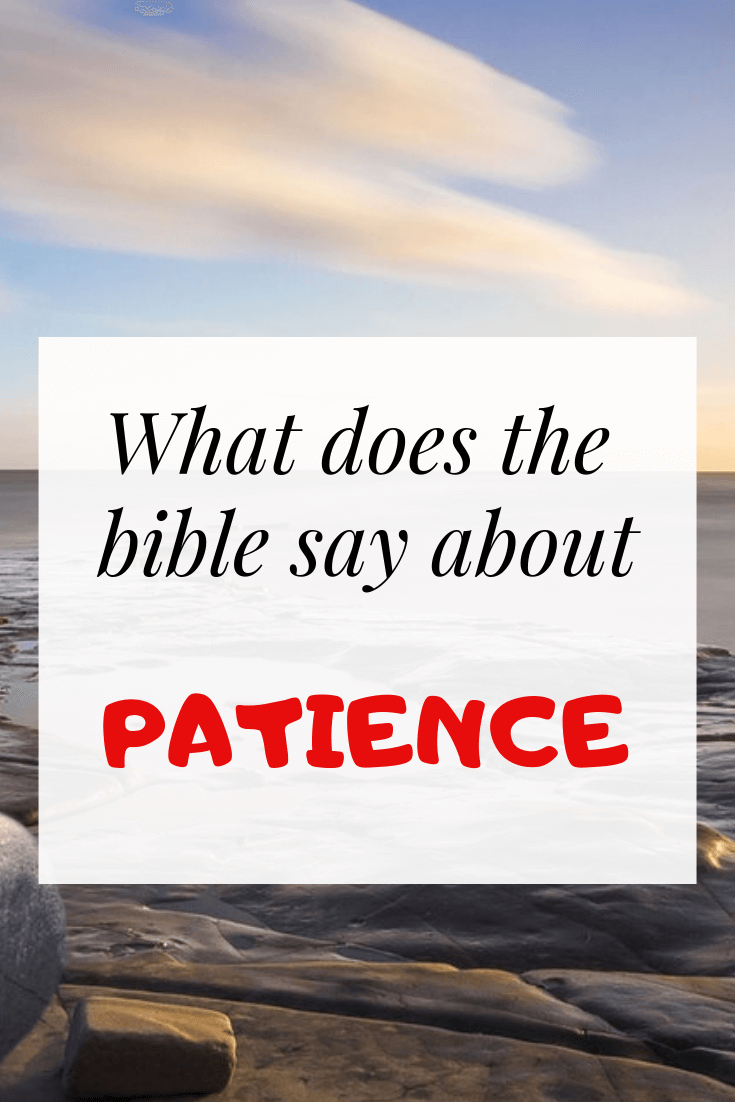 10 Quotes & Bible Verses About Patience in Hard Times