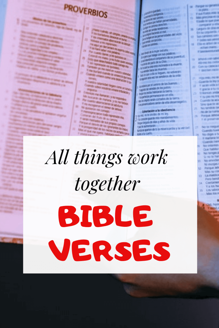 All things work together for good bible verses