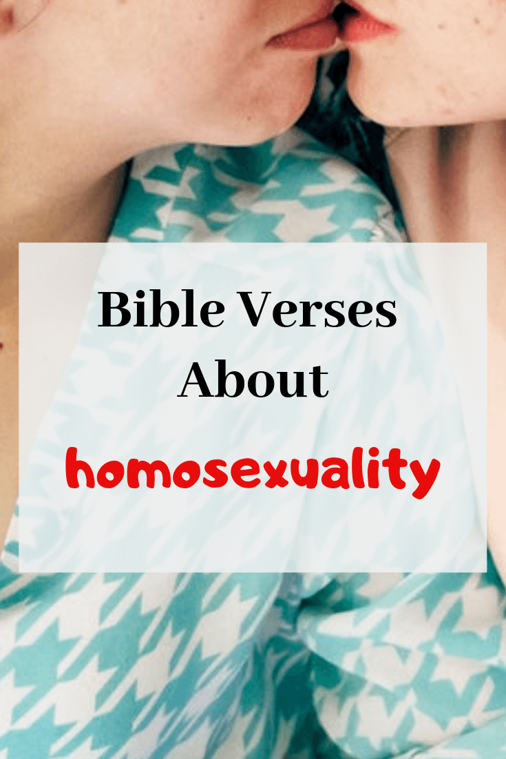10 Bible Verse About Gay (Homosexuality): What Does The Scriptures Say?
