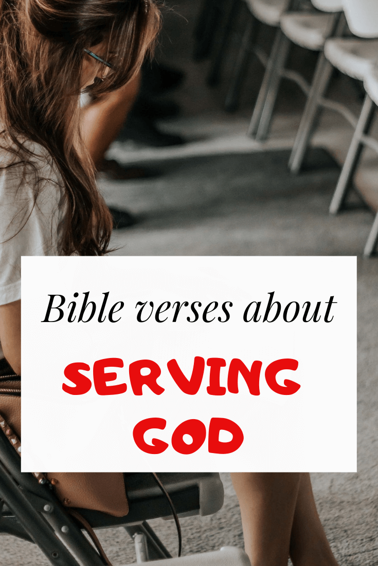 What does the bible say about serving God