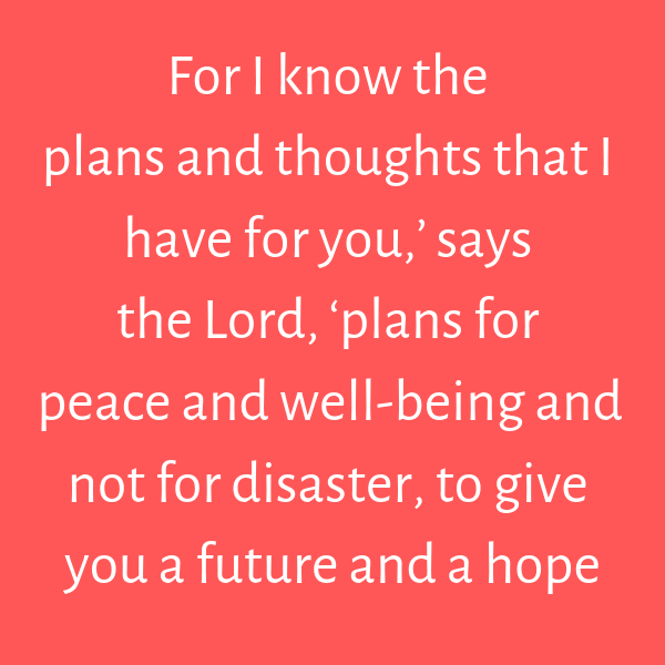 God has good plans for us