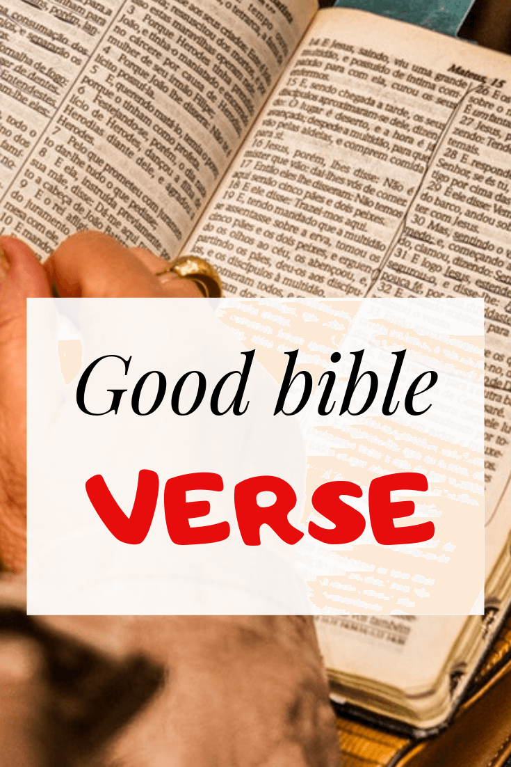15 Good Bible Verses For Inspiration: Important Scriptures