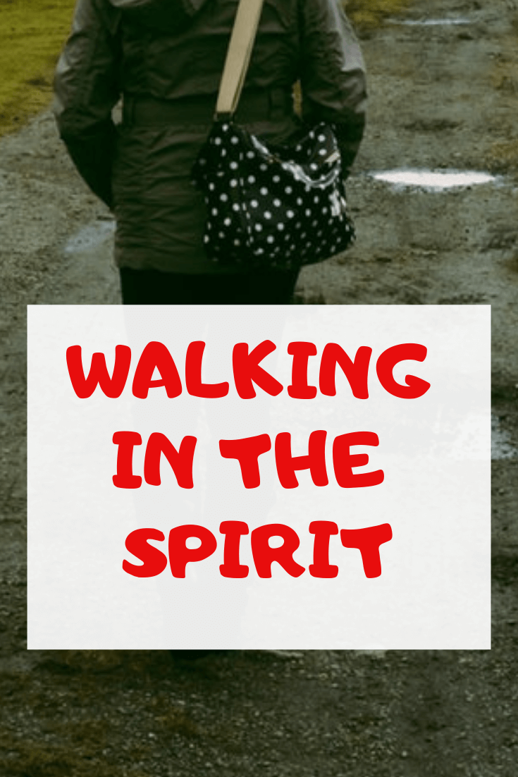 How to know you are walking in the Spirit