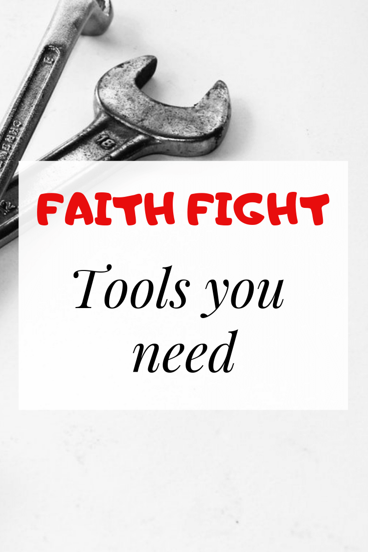 Tools for faith fight