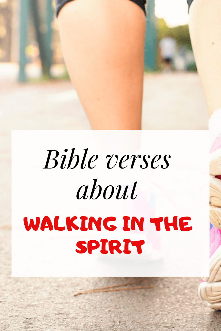 Walk in the spirit Bible verses