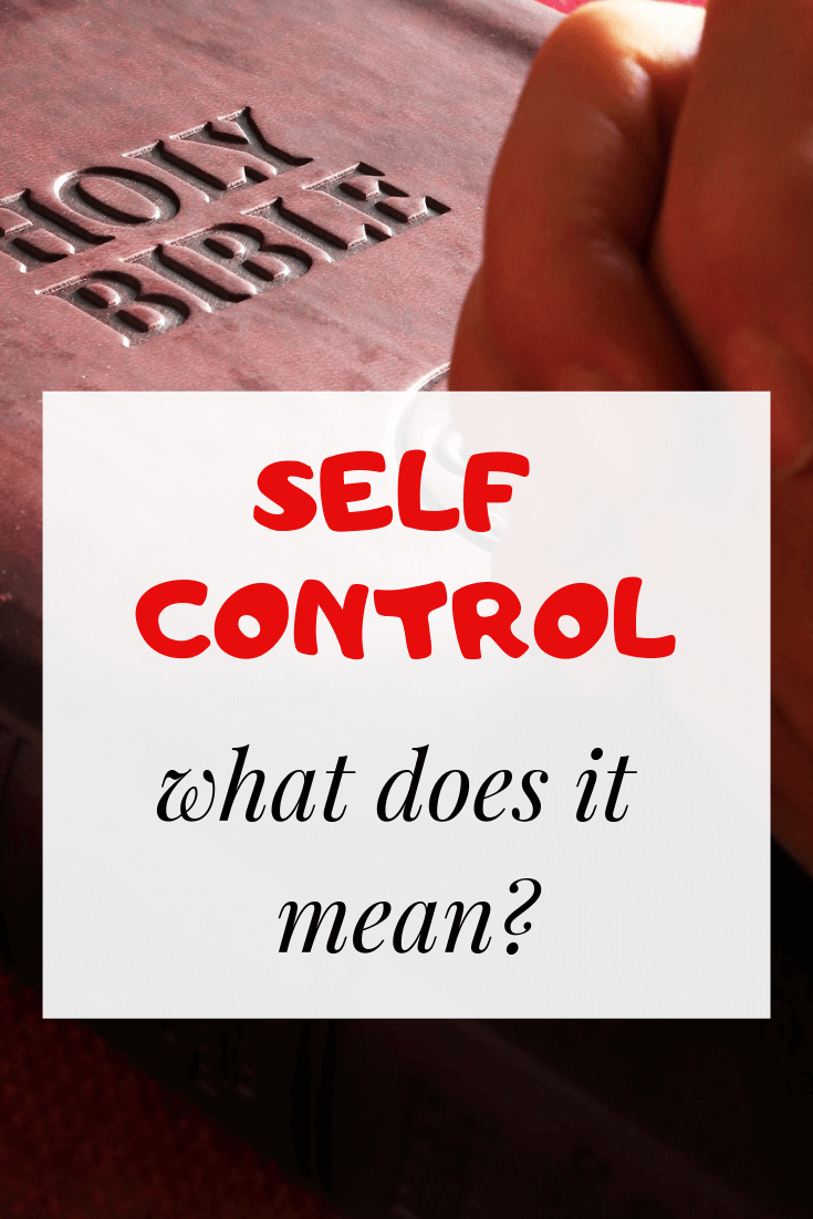 What does self control mean in the scriptures