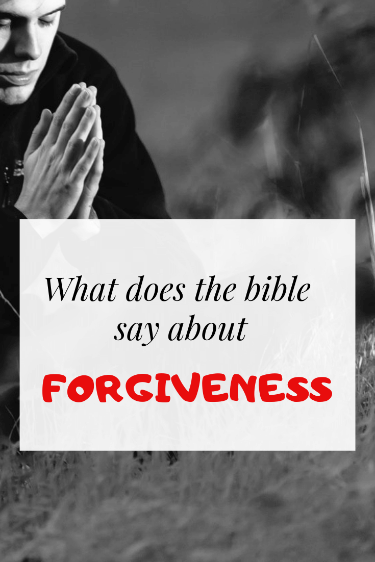 Bible Verses About Forgiveness: 37 Scriptural Quotes