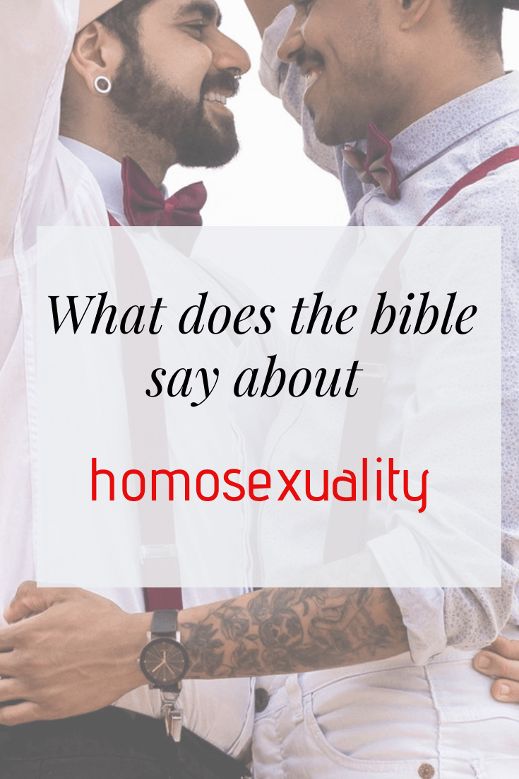 What does the bible say about homosexuality