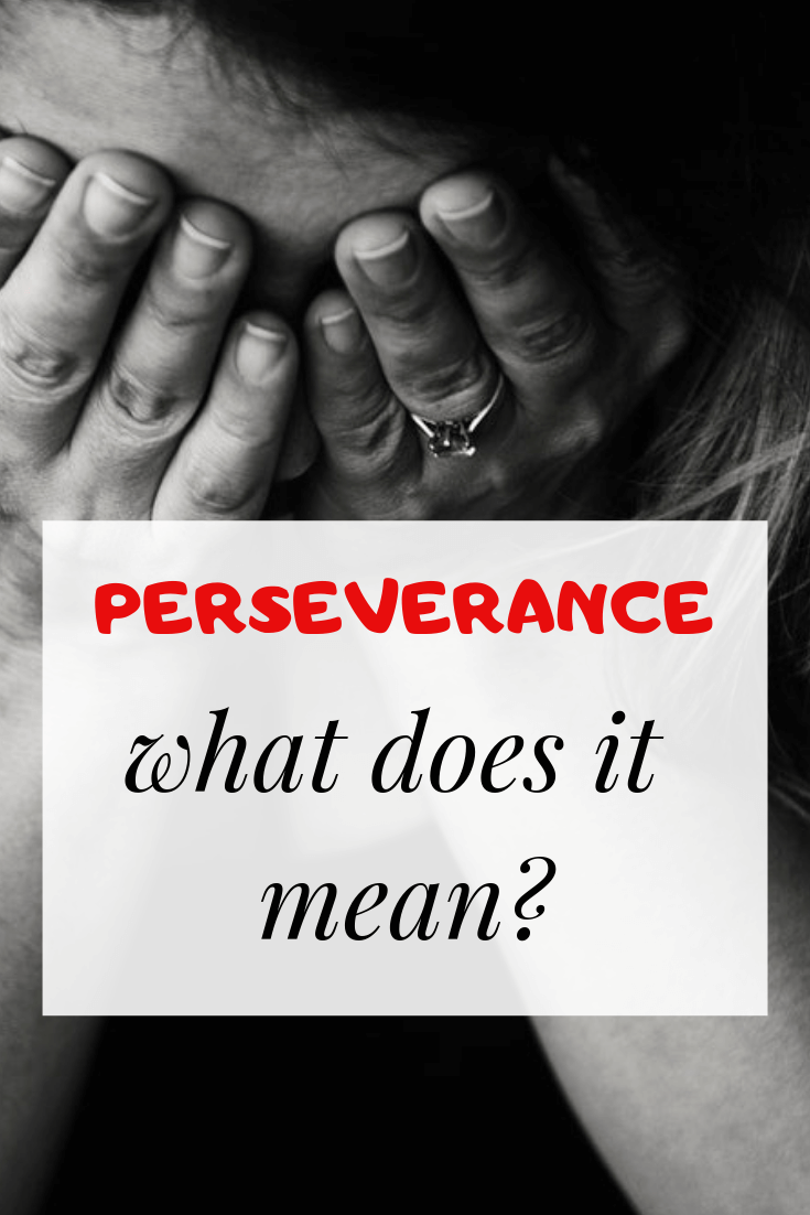 biblical meaning of perseverance