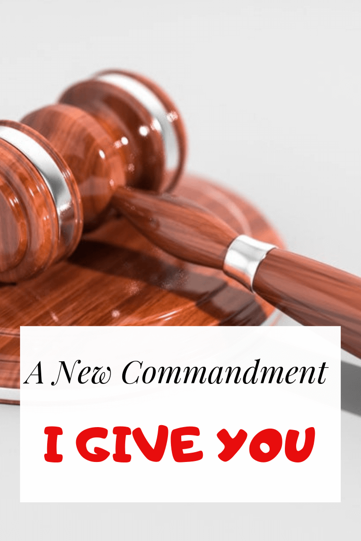A new commandment I give you what did Jesus command
