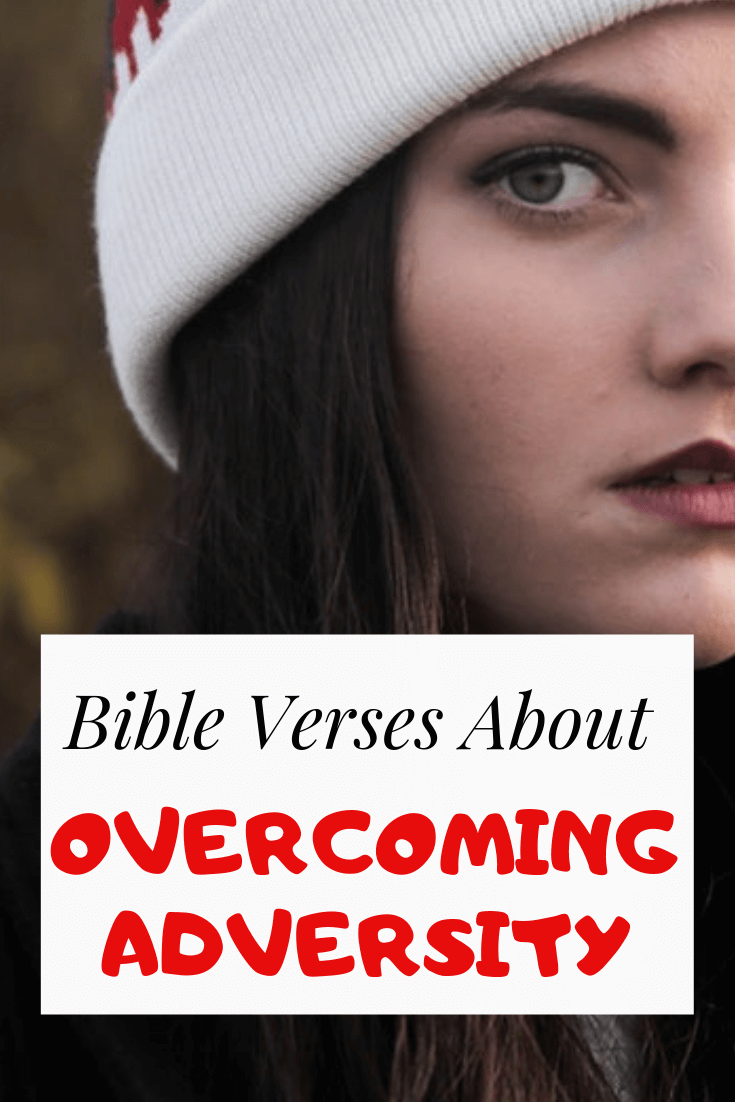 Bible Verses About Overcoming Adversity