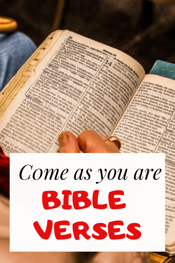 Come As You Are Bible Verses