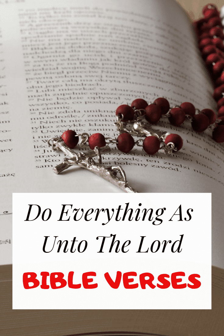 Do Everything As Unto The Lord Bible verses