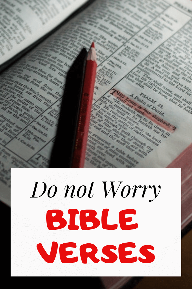 Do Not Worry Bible Verses