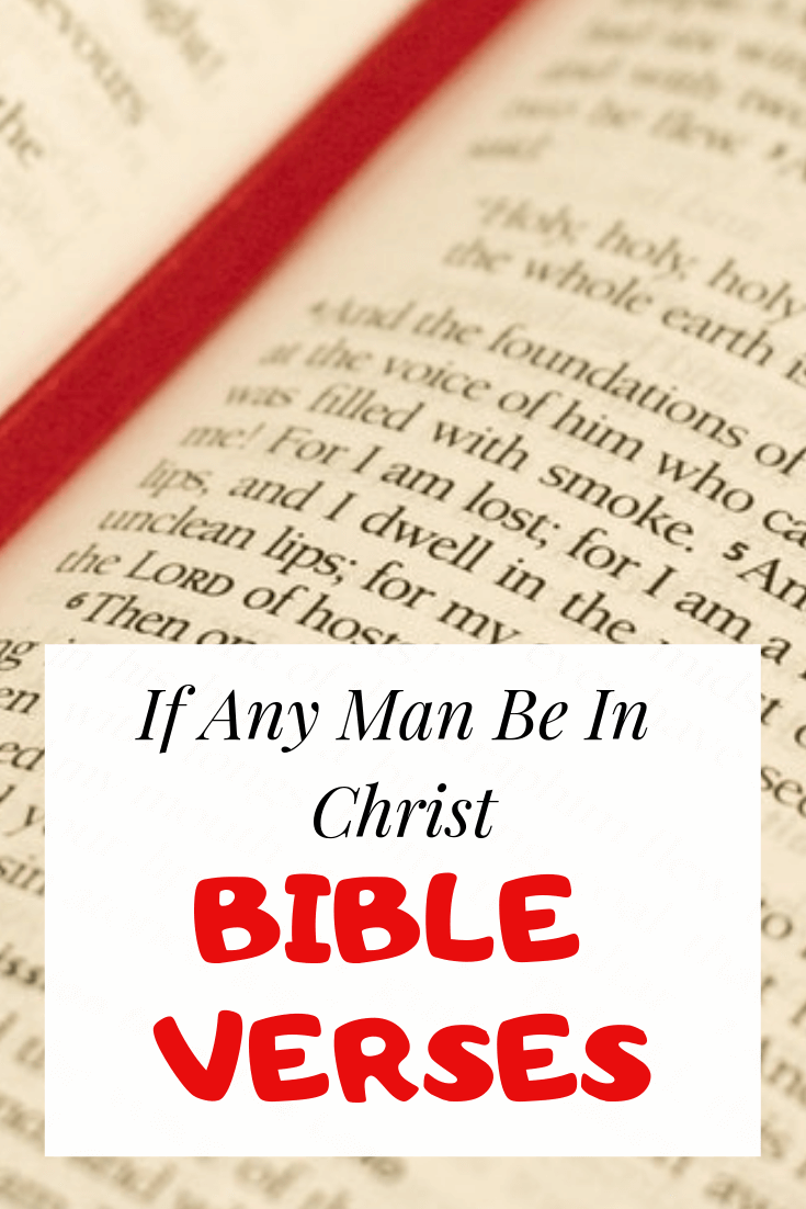 If any man be in Christ Bible verses