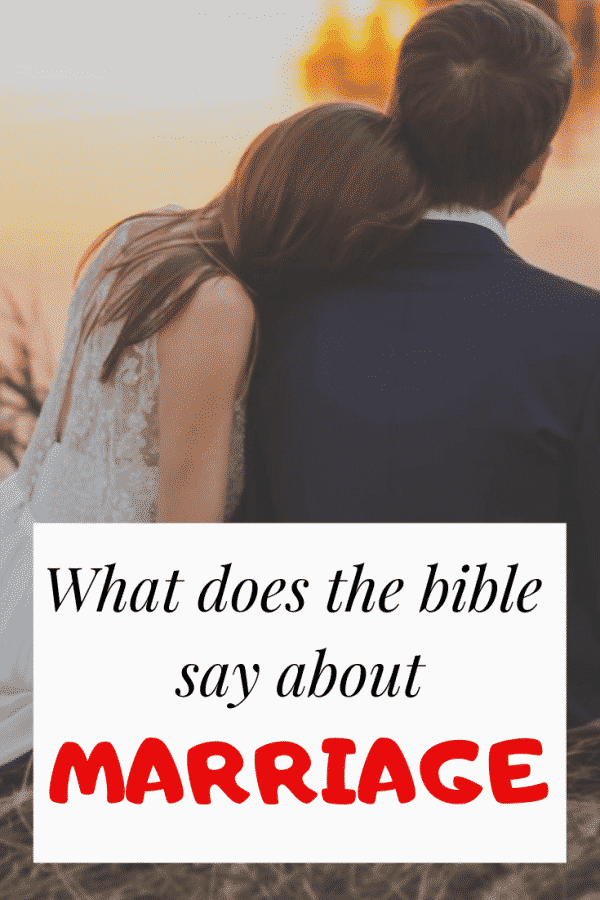 What the bible says about marriage, divorce, and love