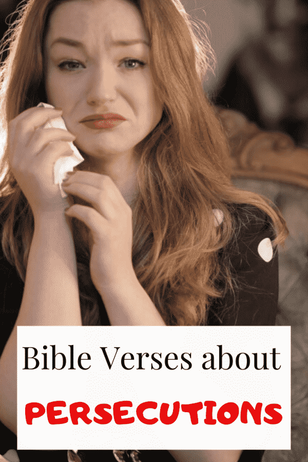 Bible Verses About Persecutions and Being Hated