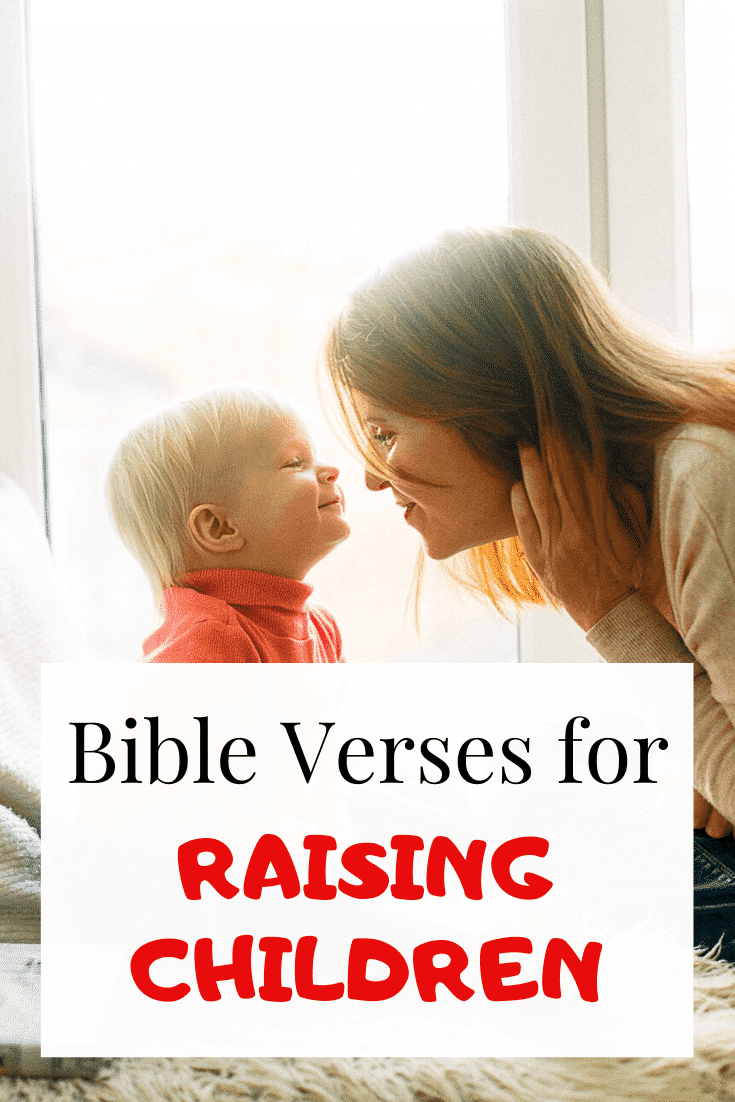 20 Bible Verses About Raising Children: Scriptures
