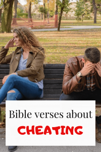 Bible verses about cheating on husband, wife, boyfriend or girlfriend
