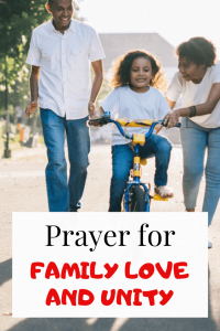 Powerful Prayer for family love and unity (With Bible Verses)