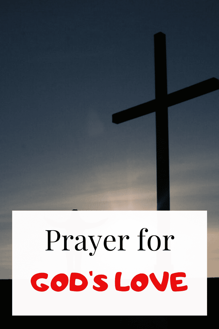 Powerful Prayer for God's Love & Mercy (With Bible Verses)