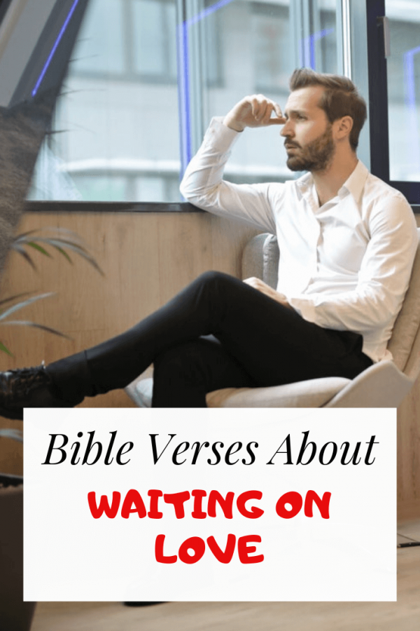 Bible Verses About Waiting On Love
