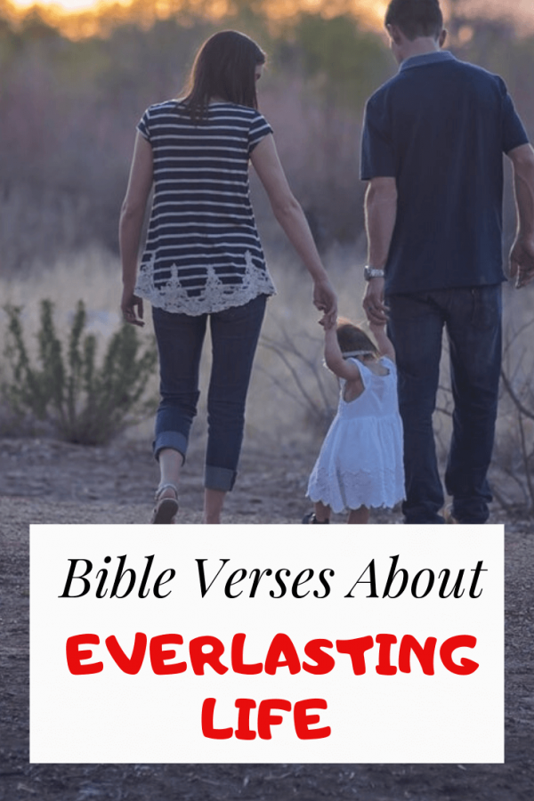 Bible Verses about Everlasting Life
