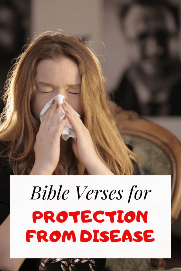 Bible Verses about protection from disease