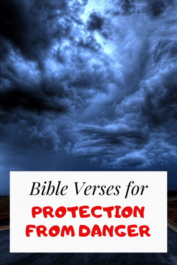 Bible verses about protection from danger