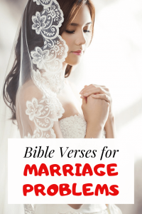Bible Verses for Marriage Problems: Scriptures to Save Marriage