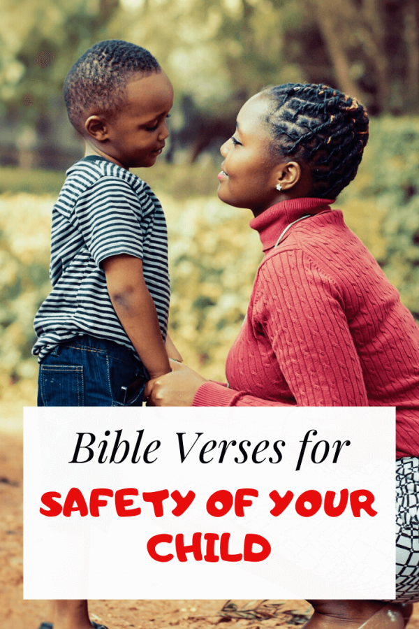 Bible verses for the safety of your child