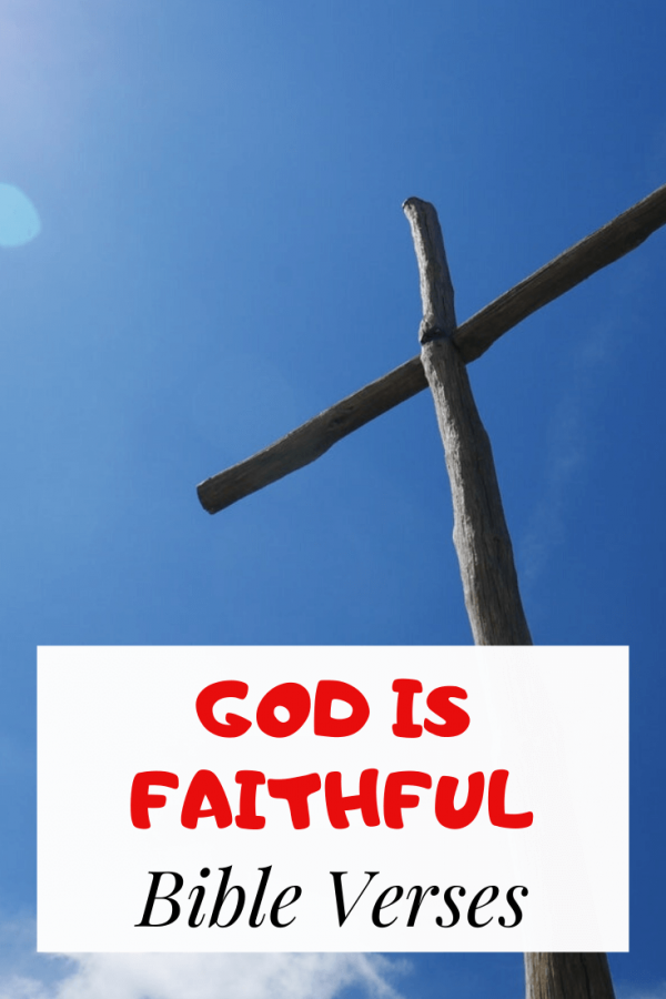 God is faithful Bible verses