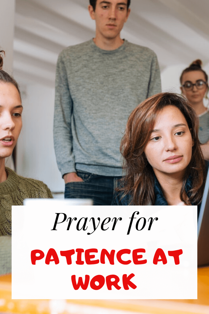 Prayer for patience at work (with Bible verses)