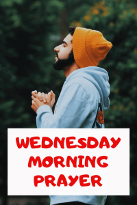 Powerful Wednesday Morning Prayer with Bible Verses