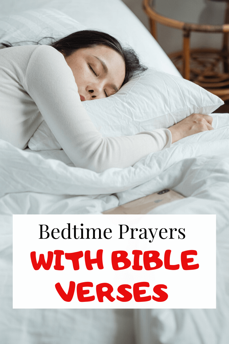 Goodnight prayers: Bedtime Prayers With Bible Verses