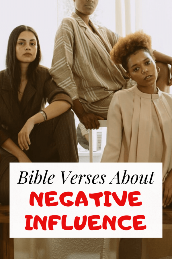 Bible Verses About Negative Influence