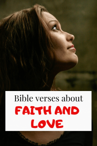 23 Bible verses about Faith and Love: Important Scriptures