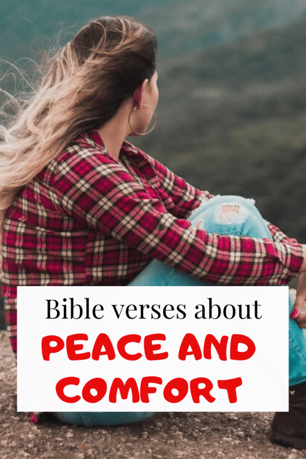 Bible verses about Peace and Comfort (Powerful Scriptures)