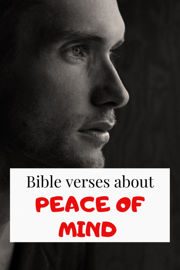 Bible verses about Peace of mind (Powerful Scriptures)