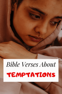 30 Bible verses about Temptations and Scriptures for way out