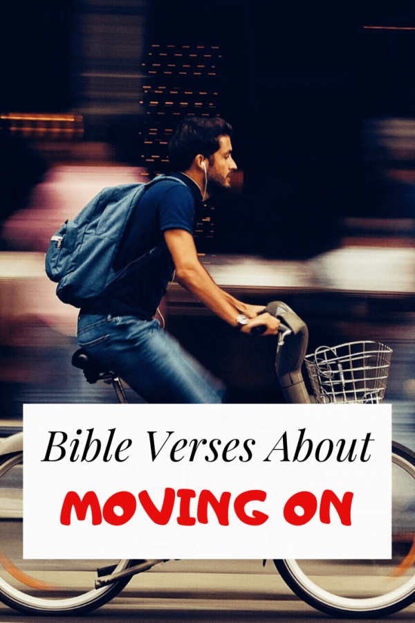Bible verses about moving on from your past
