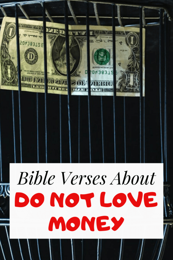Do not love Money bible verses