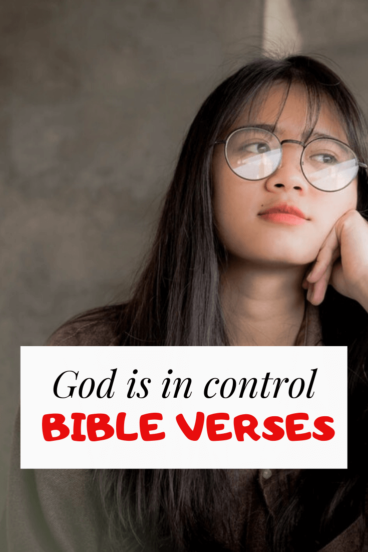 31 God is in control bible Verses and Scriptures (RELAX!!!)