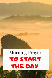 Morning prayers to Start the day (with bible verses)