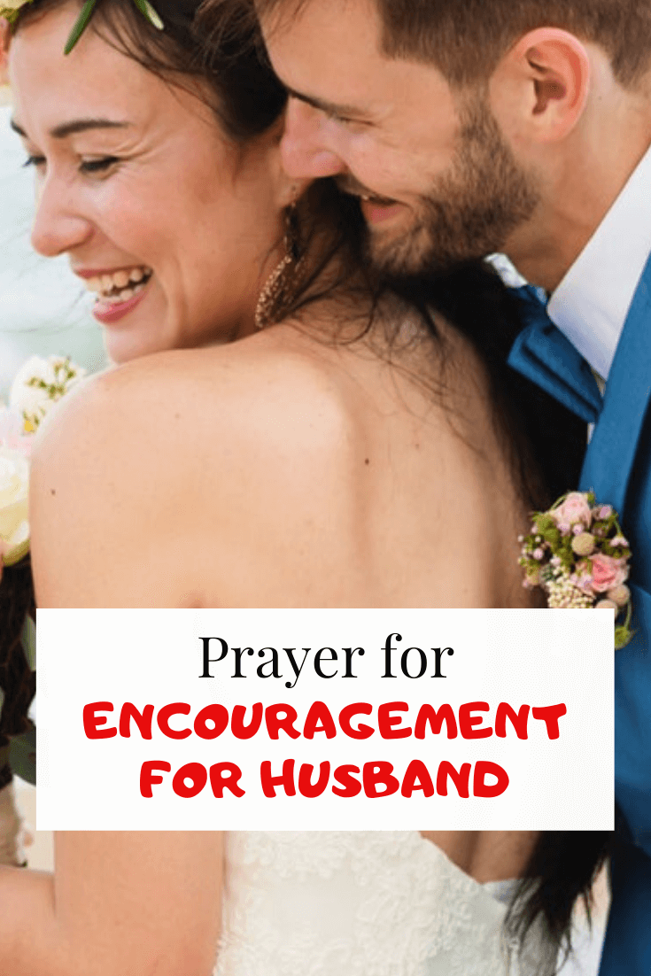 Powerful Prayer for Encouragement for Husband