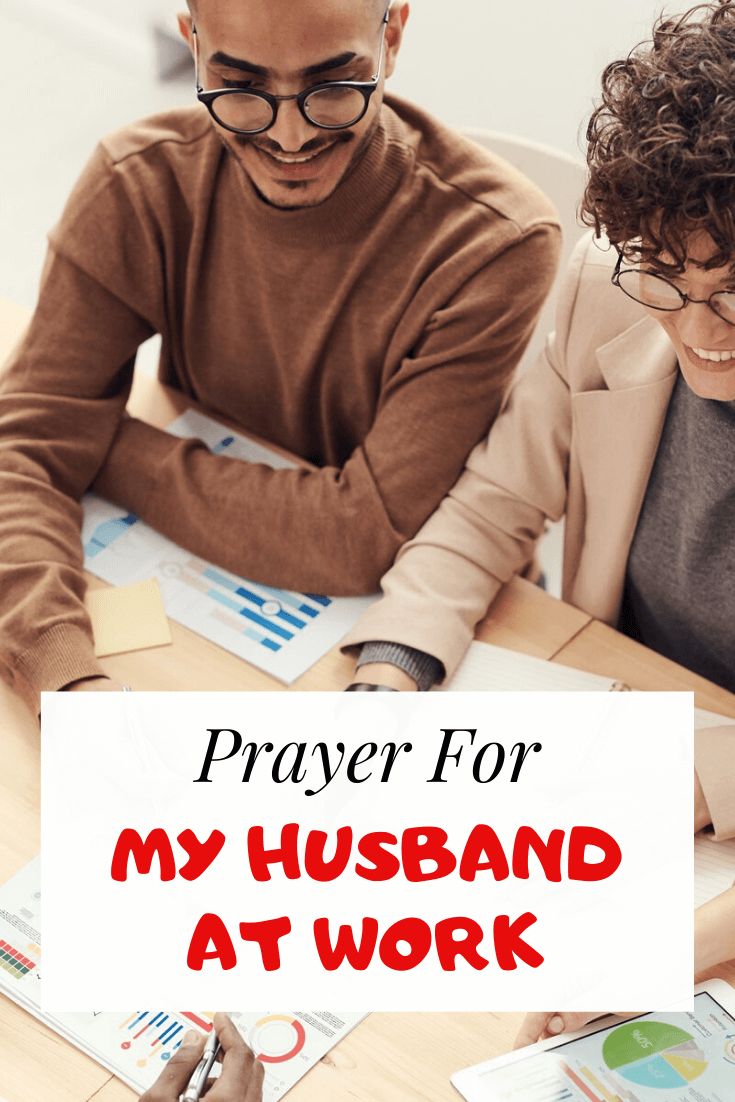 Powerful Prayer for my husband at Work, Job and Workplace