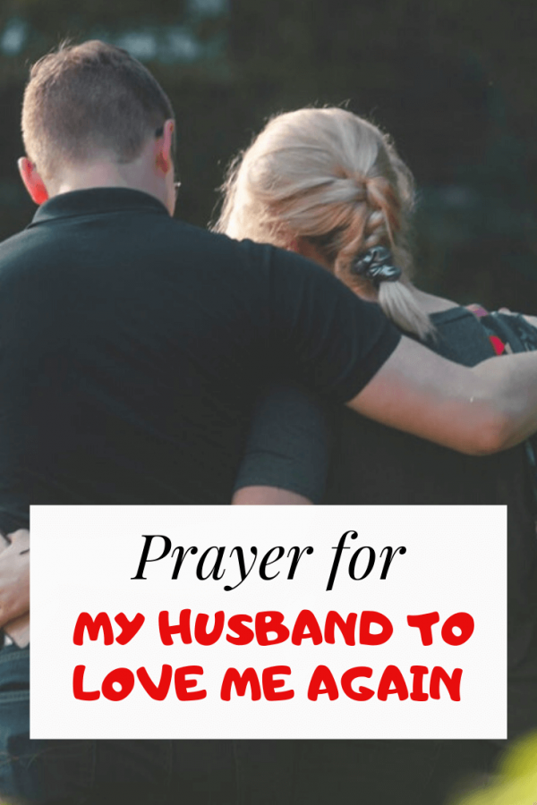 Prayer For My Husband To Love Me Again