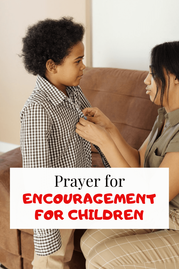 Prayer for Encouragement for Children (Sons and daughters)