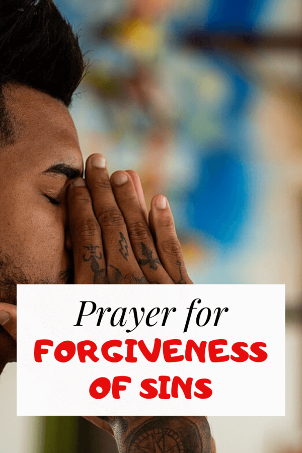 Prayer for forgiveness of sins agaisnt God and others